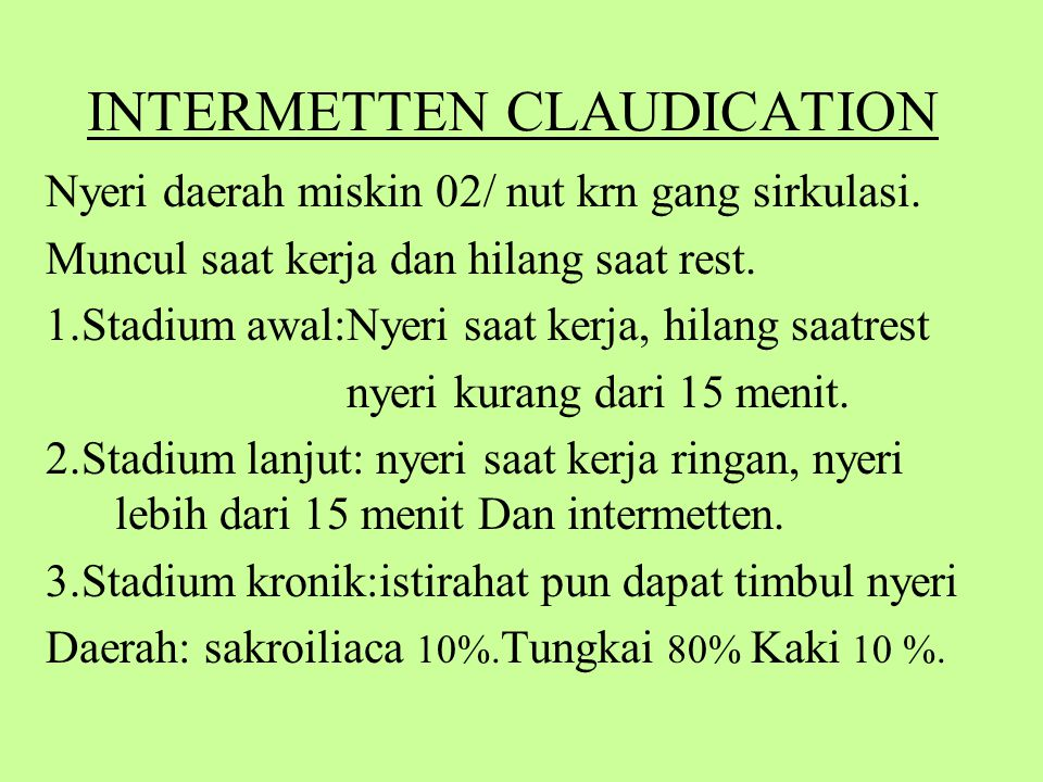 INTERMETTEN CLAUDICATION