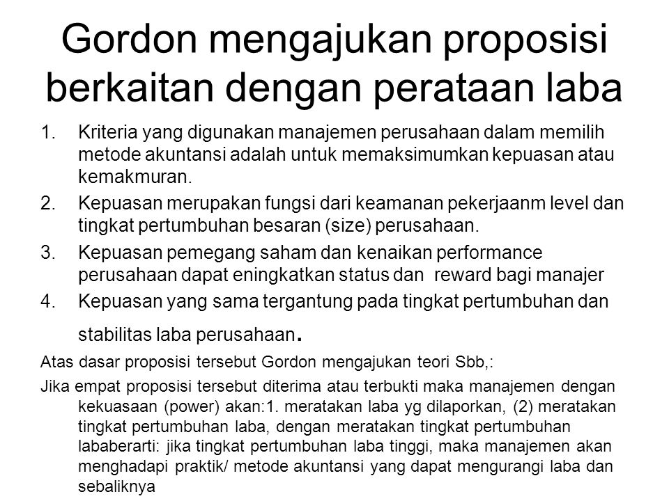Gordon mengajukan proposisi berkaitan dengan perataan laba