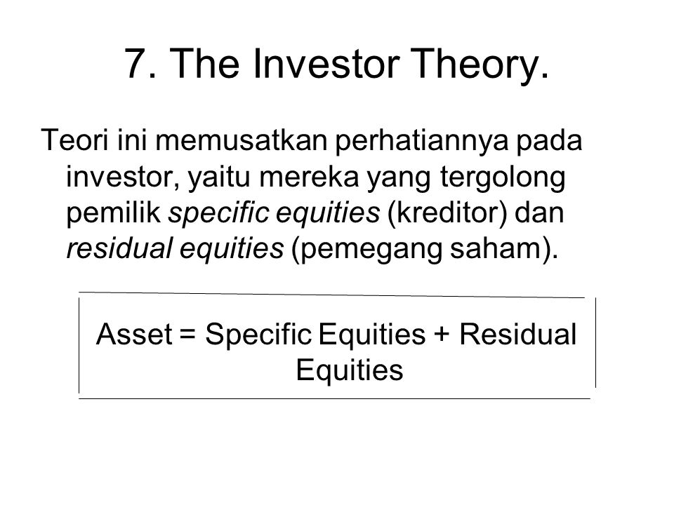 Asset = Specific Equities + Residual Equities