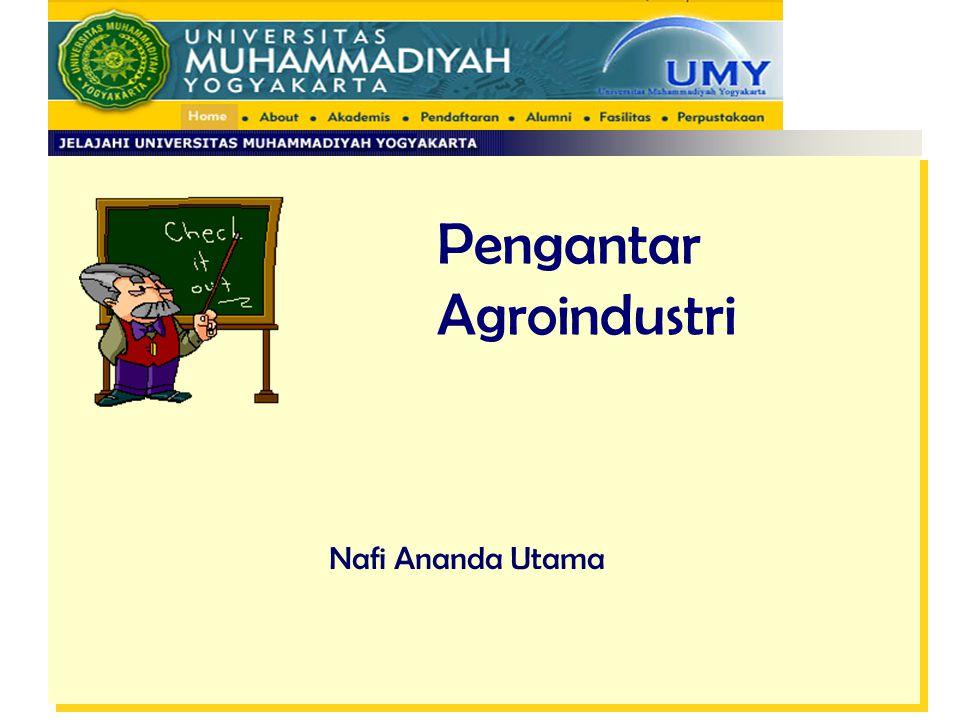 Pengantar Agroindustri Nafi Ananda Utama
