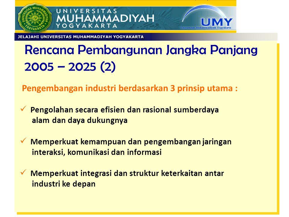 Rencana Pembangunan Jangka Panjang 2005 – 2025 (2)