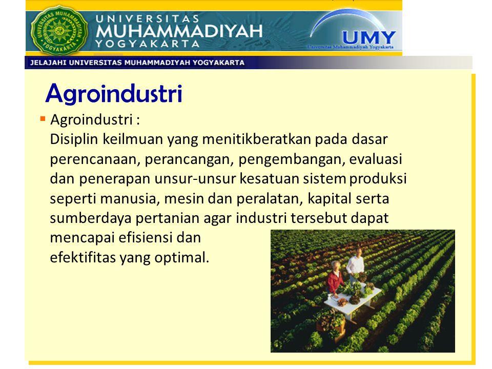 Agroindustri Agroindustri :