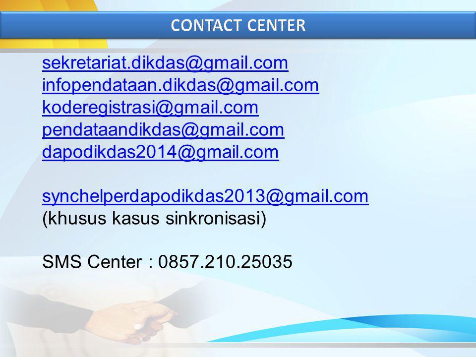 CONTACT CENTER sekretariat.dikdas@gmail.com. infopendataan.dikdas@gmail.com. koderegistrasi@gmail.com.