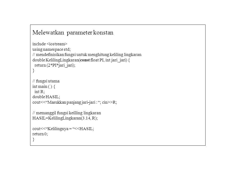Melewatkan parameter konstan