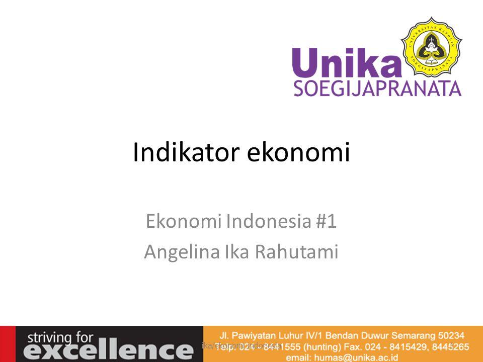 Ekonomi Indonesia #1 Angelina Ika Rahutami