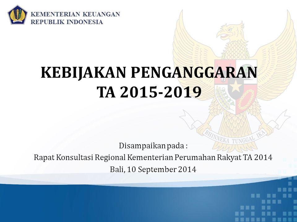 KEBIJAKAN PENGANGGARAN TA 2015-2019