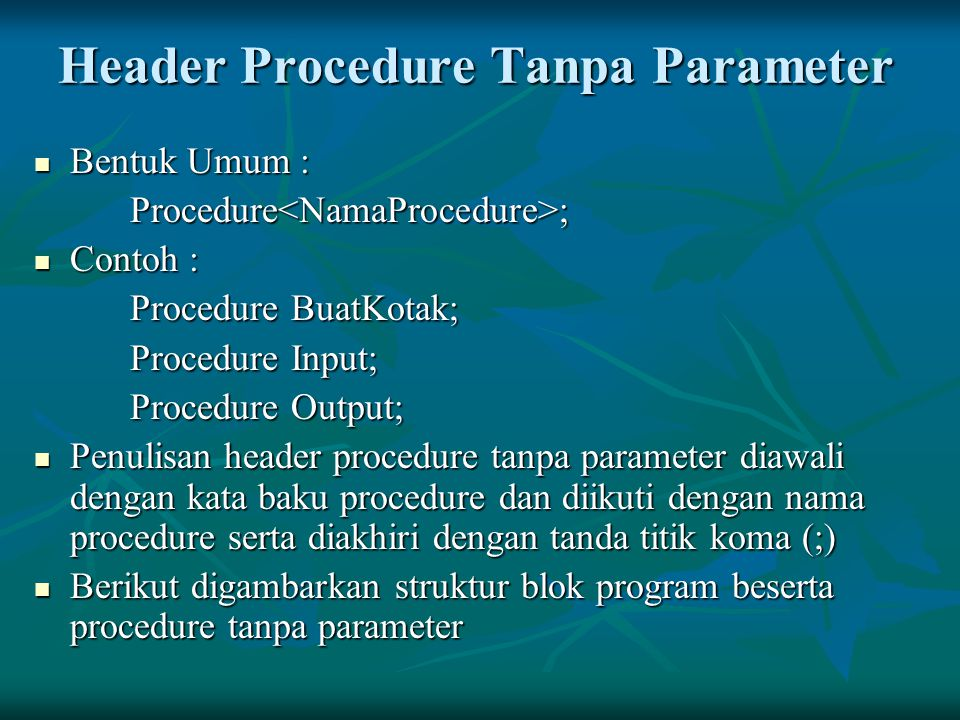 Header Procedure Tanpa Parameter