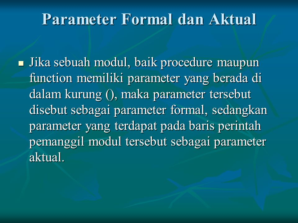 Parameter Formal dan Aktual