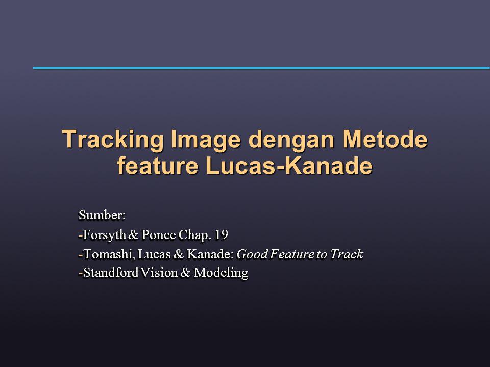 Tracking Image dengan Metode feature Lucas-Kanade