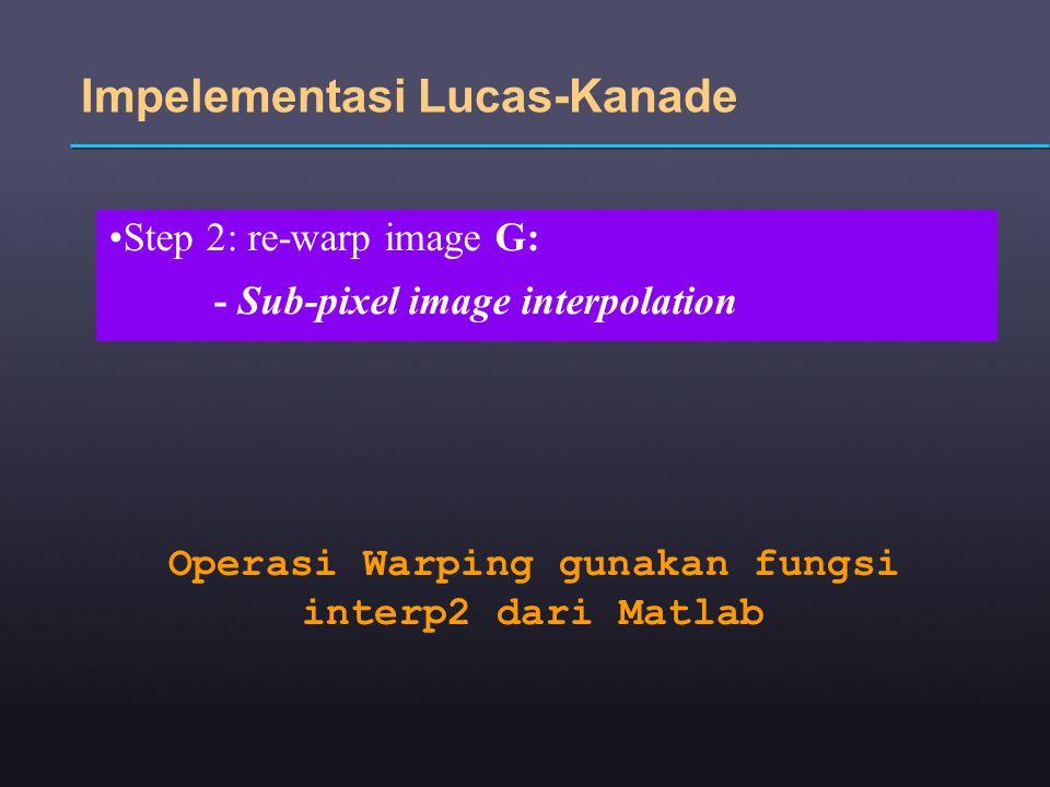 Operasi Warping gunakan fungsi interp2 dari Matlab
