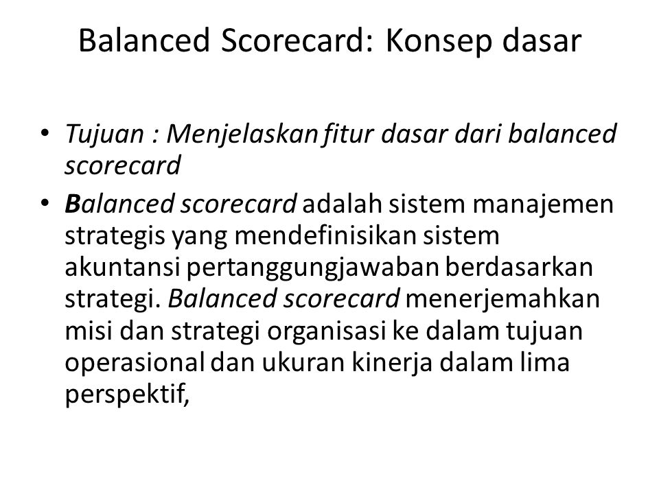 Balanced Scorecard: Konsep dasar