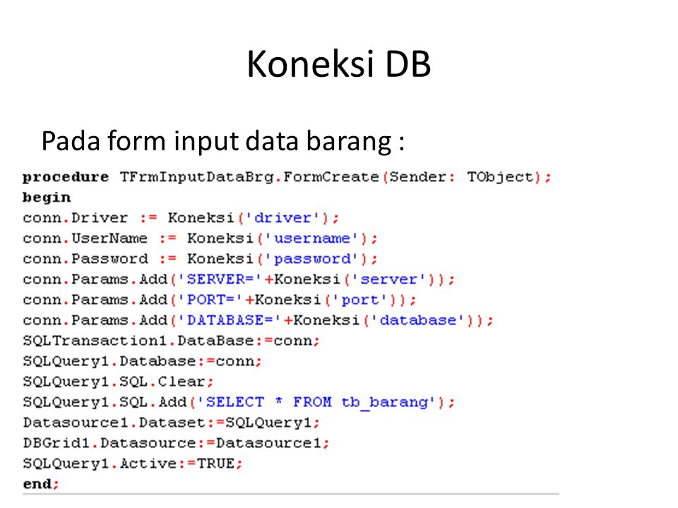 Koneksi DB Pada form input data barang :