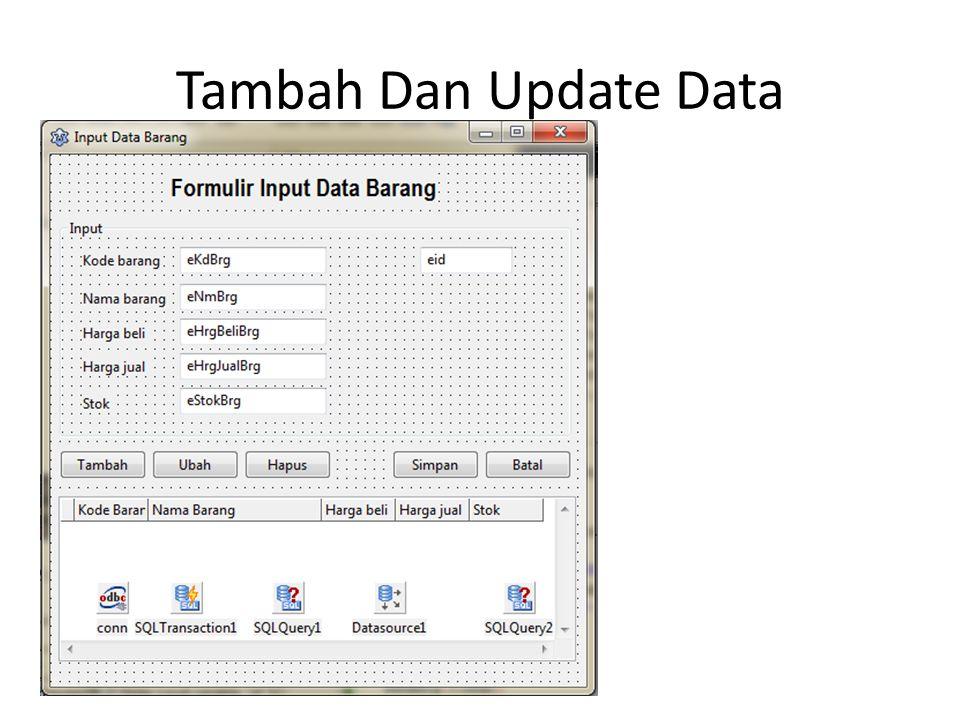 Tambah Dan Update Data Gunakan Anchor untuk DBGrid