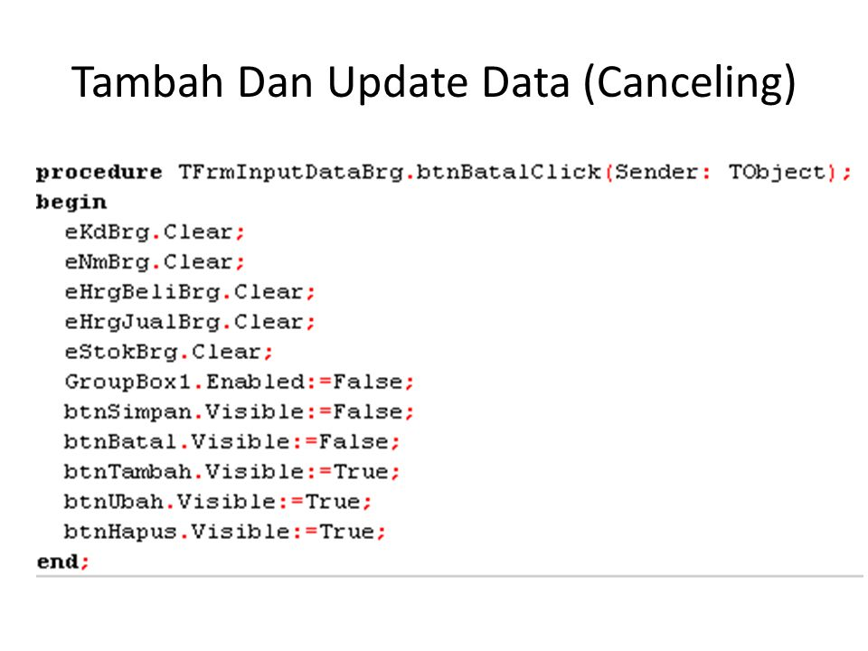 Tambah Dan Update Data (Canceling)