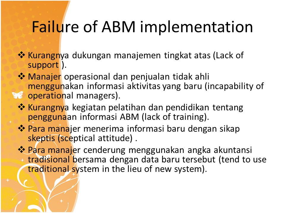 Failure of ABM implementation