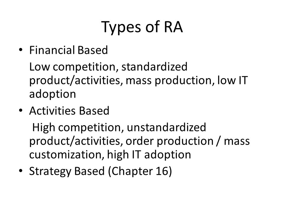 Types of RA Financial Based
