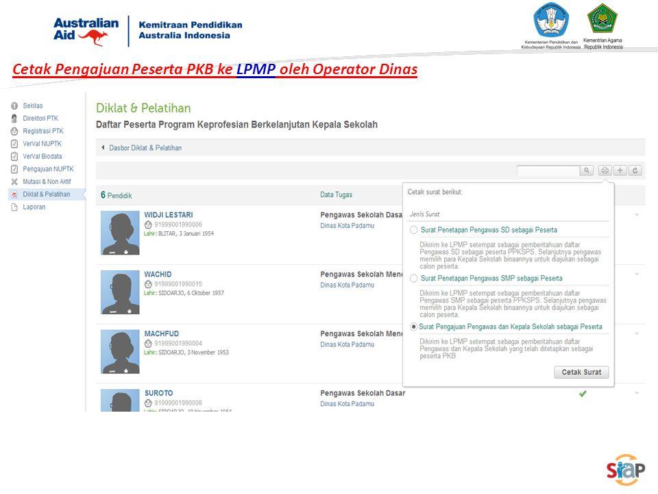 Cetak Pengajuan Peserta PKB ke LPMP oleh Operator Dinas