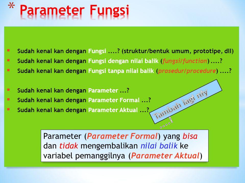 Parameter Fungsi Tambah lagi niy ....!