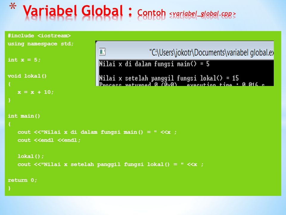Variabel Global : Contoh <variabel_global.cpp>