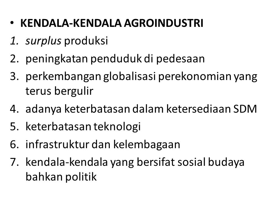 KENDALA-KENDALA AGROINDUSTRI
