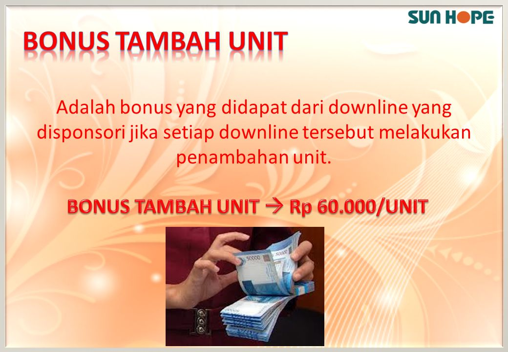 BONUS TAMBAH UNIT  Rp 60.000/UNIT
