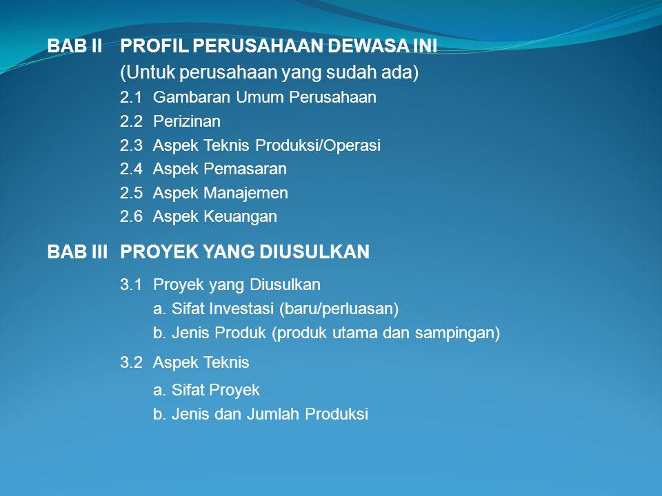 BAB II PROFIL PERUSAHAAN DEWASA INI (Untuk perusahaan yang sudah ada)
