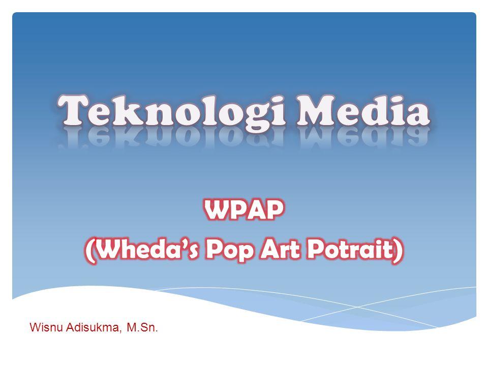 WPAP (Wheda's Pop Art Potrait)