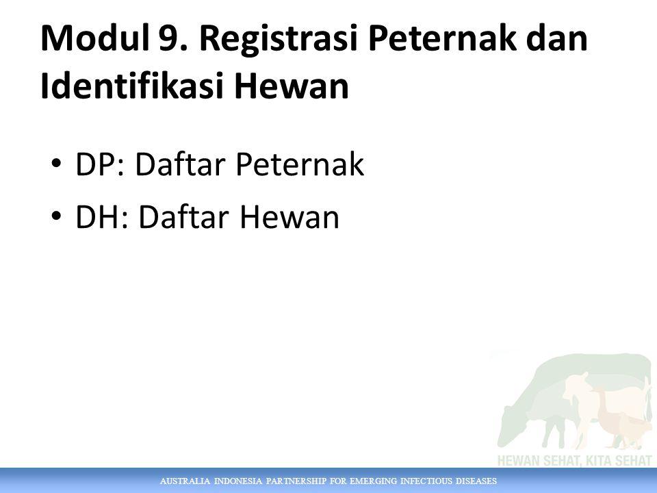 Modul 9. Registrasi Peternak dan Identifikasi Hewan