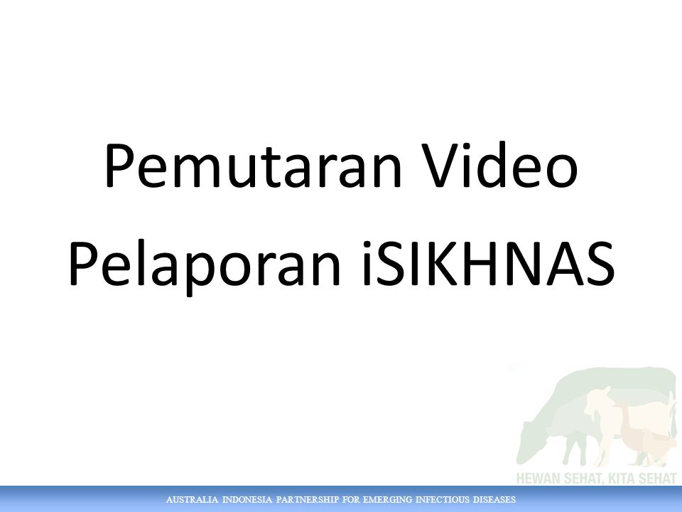Pemutaran Video Pelaporan iSIKHNAS