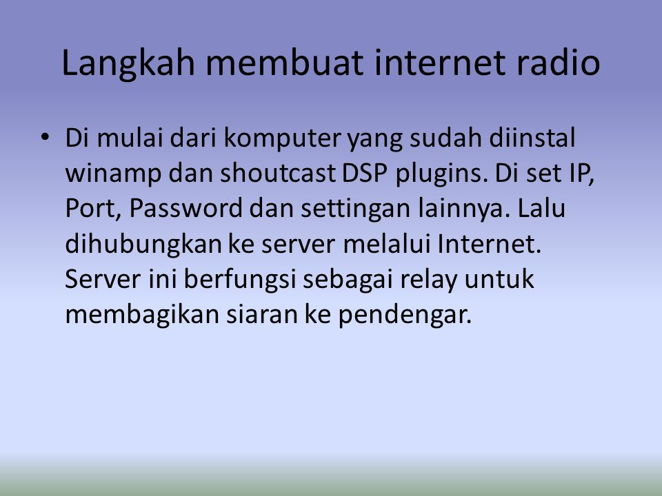 Langkah membuat internet radio