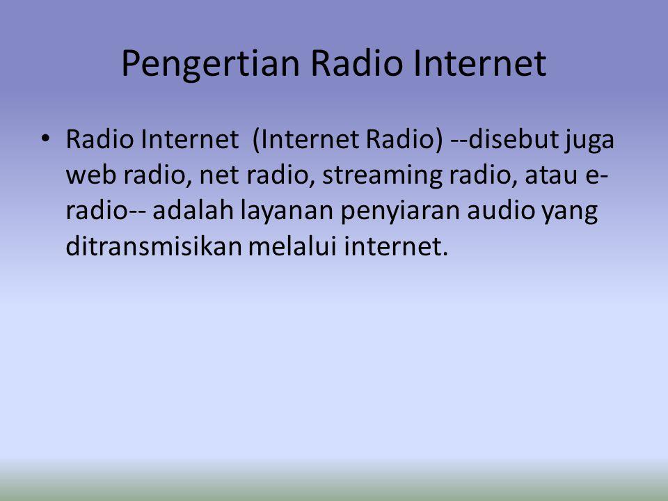 Pengertian Radio Internet