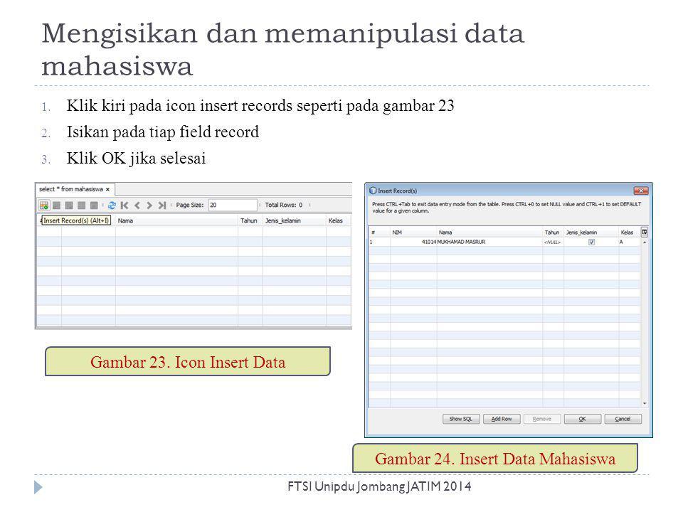 Mengisikan dan memanipulasi data mahasiswa