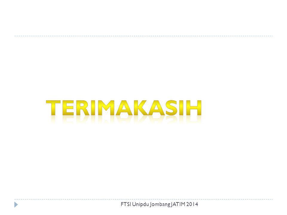TERIMAKASIH FTSI Unipdu Jombang JATIM 2014