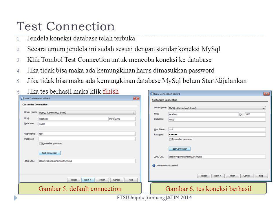 Test Connection Jendela koneksi database telah terbuka