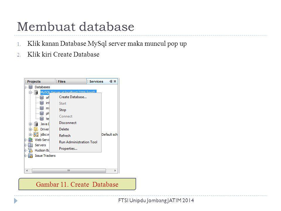 Gambar 11. Create Database