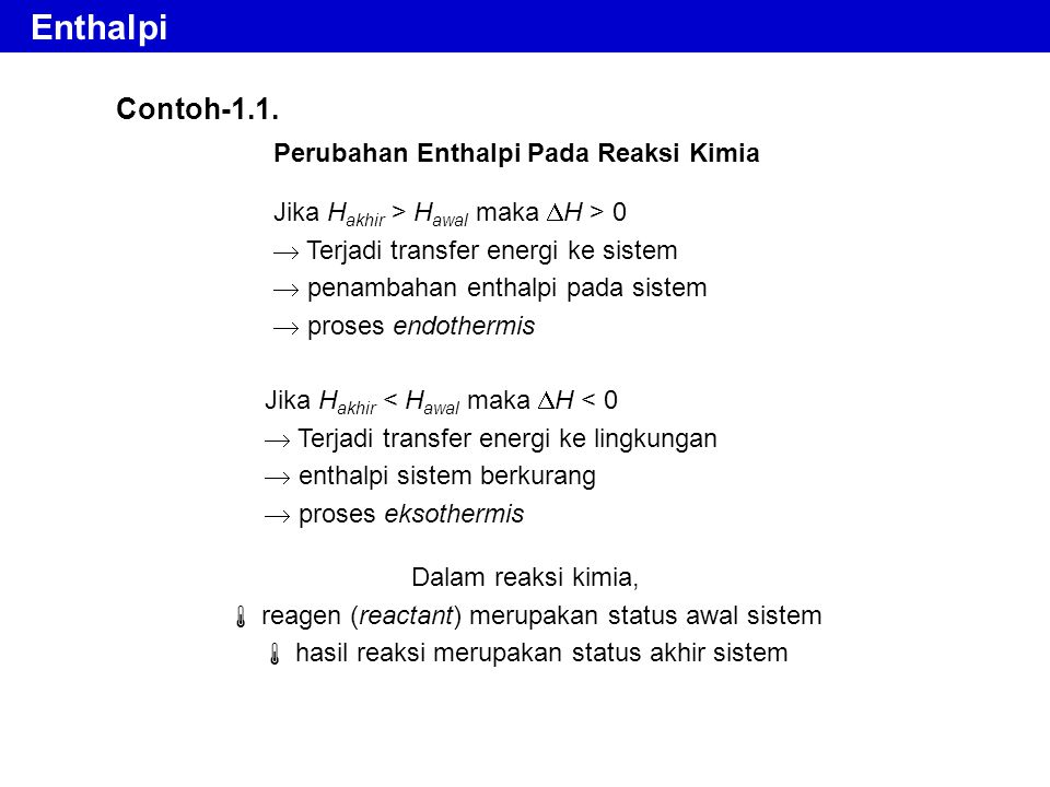 Enthalpi Contoh-1.1. Perubahan Enthalpi Pada Reaksi Kimia