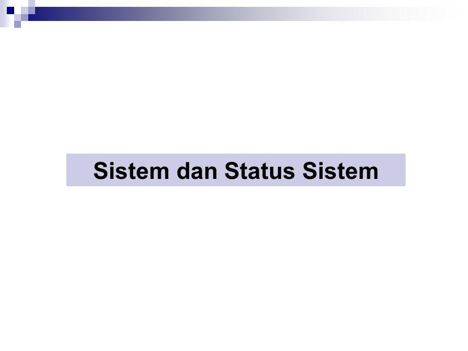 Sistem dan Status Sistem