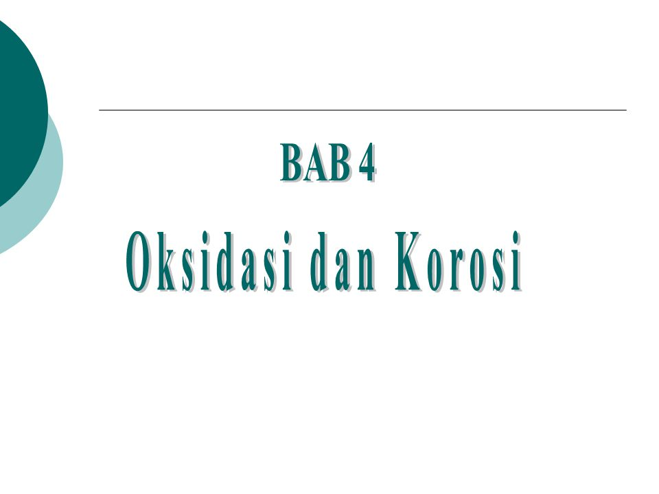 BAB 4 Oksidasi dan Korosi