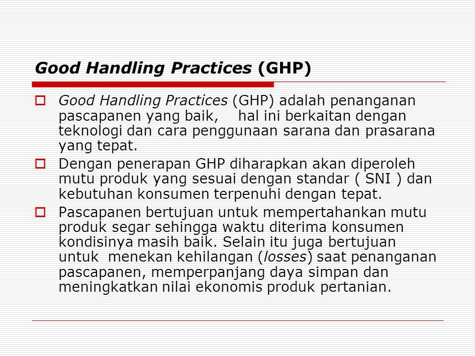 Good Handling Practices (GHP)