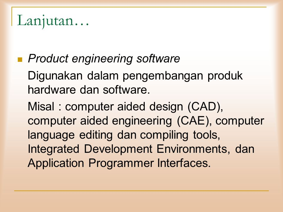 Lanjutan… Product engineering software