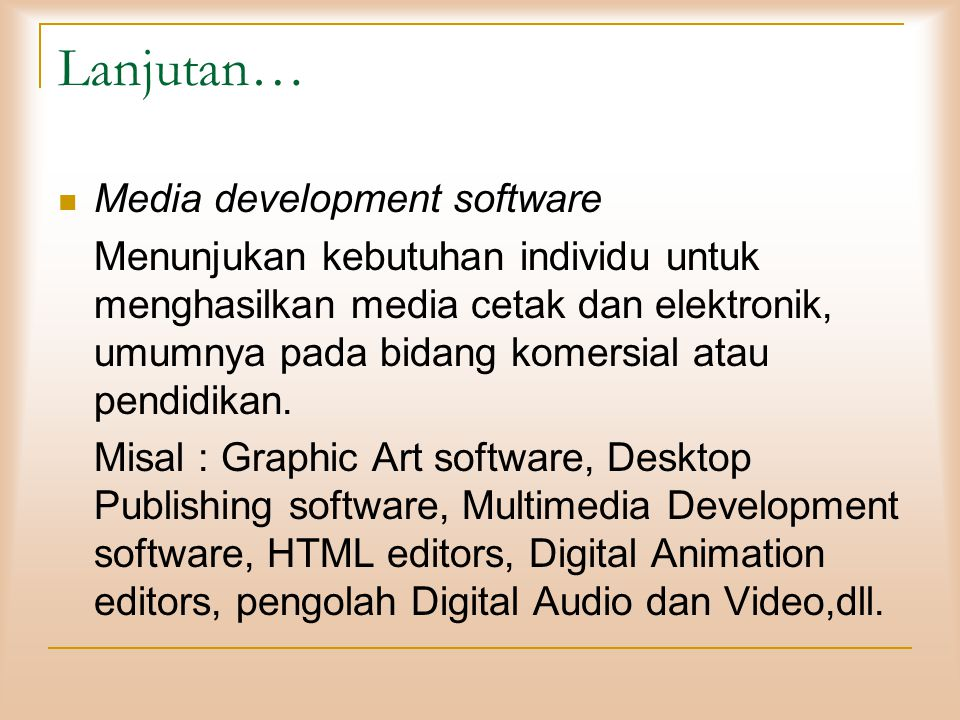 Lanjutan… Media development software