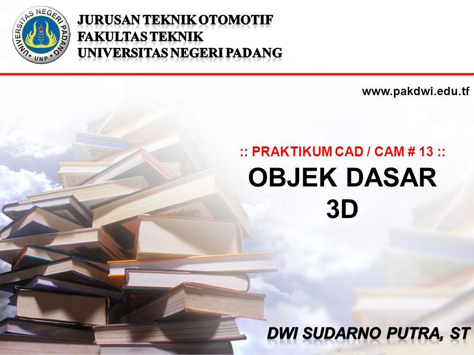 :: PRAKTIKUM CAD / CAM # 13 ::