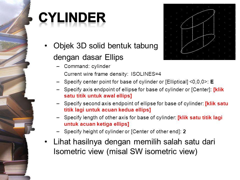 CYLINDER Objek 3D solid bentuk tabung dengan dasar Ellips