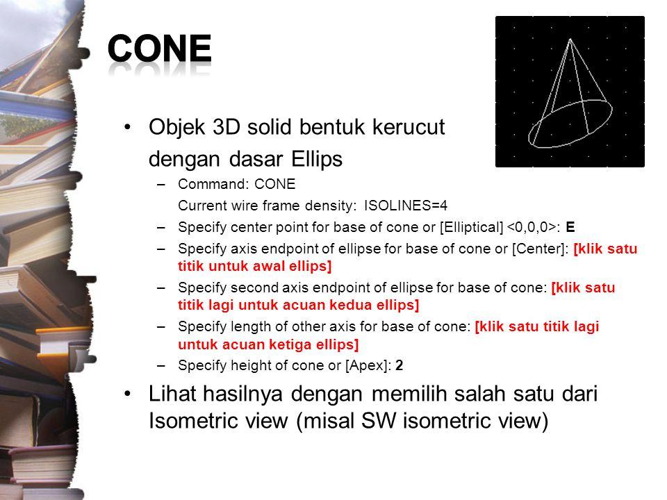 CONE Objek 3D solid bentuk kerucut dengan dasar Ellips