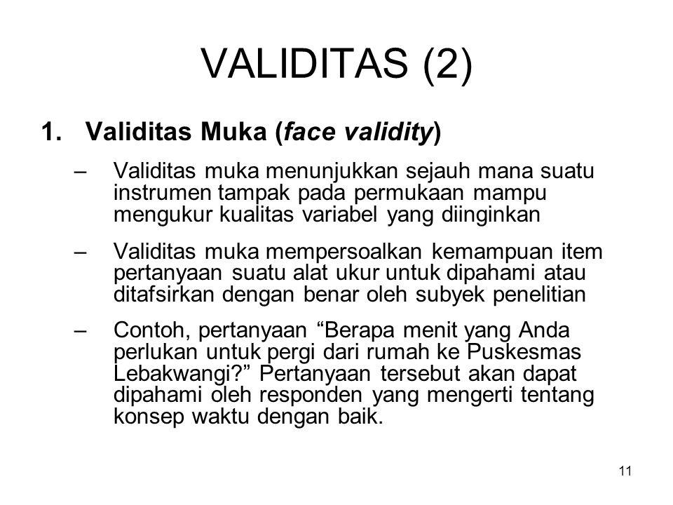 VALIDITAS (2) Validitas Muka (face validity)