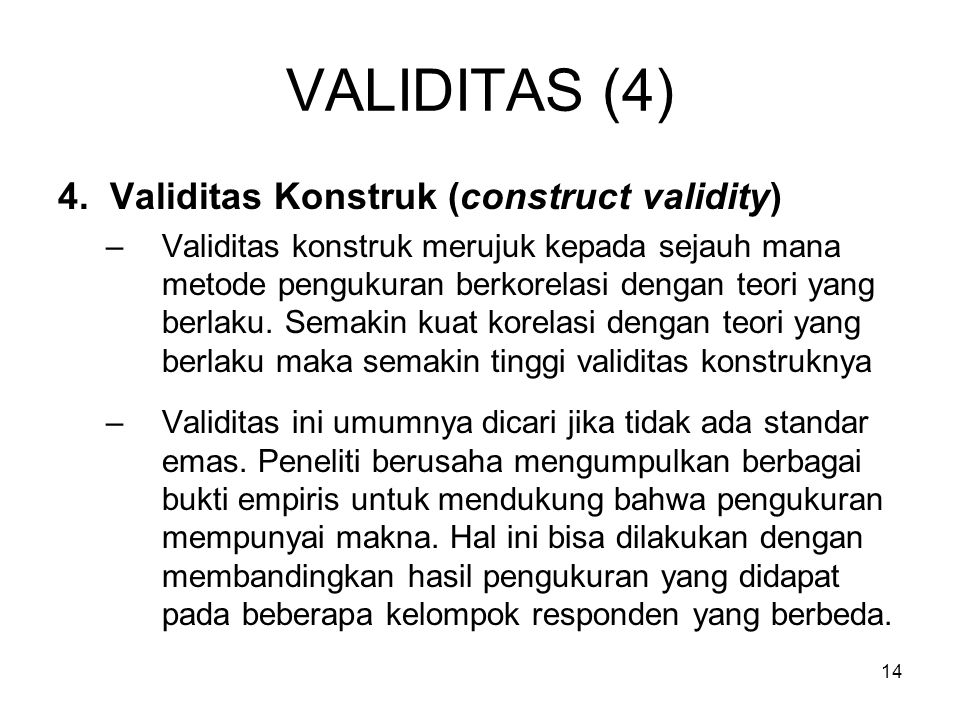 VALIDITAS (4) 4. Validitas Konstruk (construct validity)