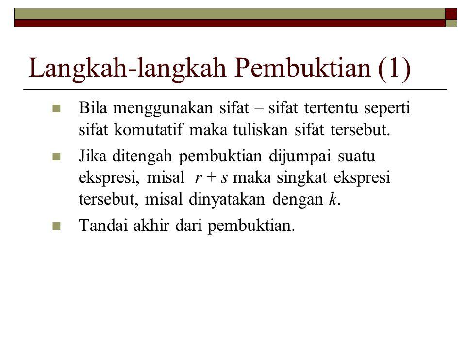 Langkah-langkah Pembuktian (1)