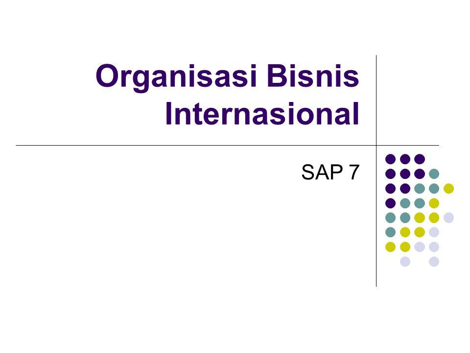 Organisasi Bisnis Internasional