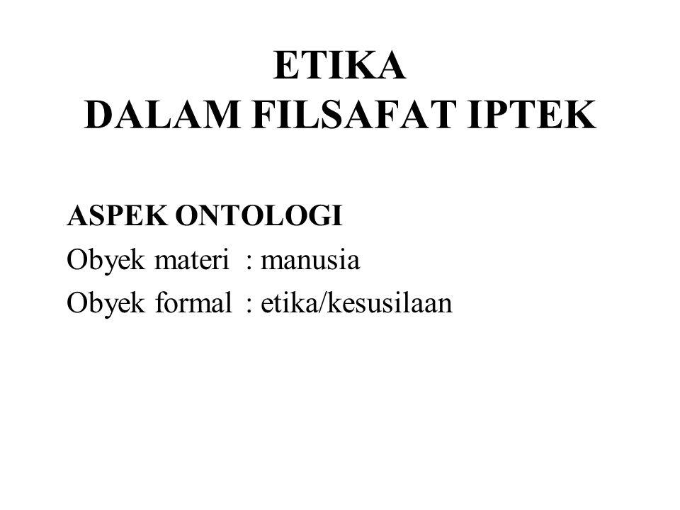 ETIKA DALAM FILSAFAT IPTEK