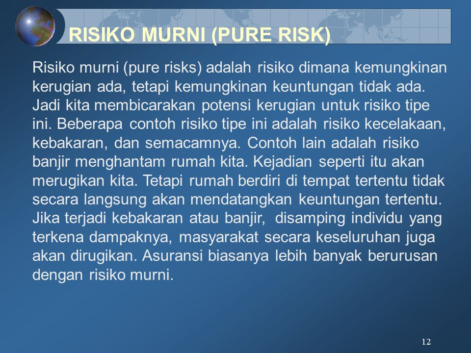 RISIKO MURNI (PURE RISK)